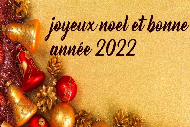 Images joyeux noël et bonne année 2022 Voeux
